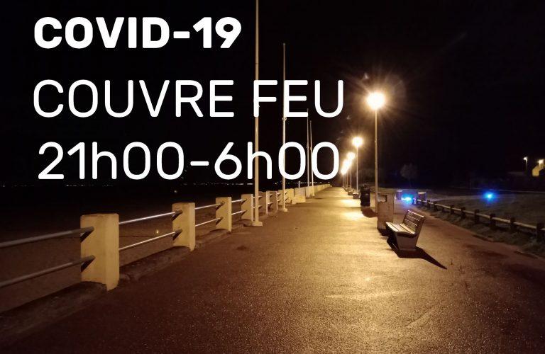 COVID 19- NOUVELLES MESURES SANITAIRES – COUVRE FEU 21h-06h